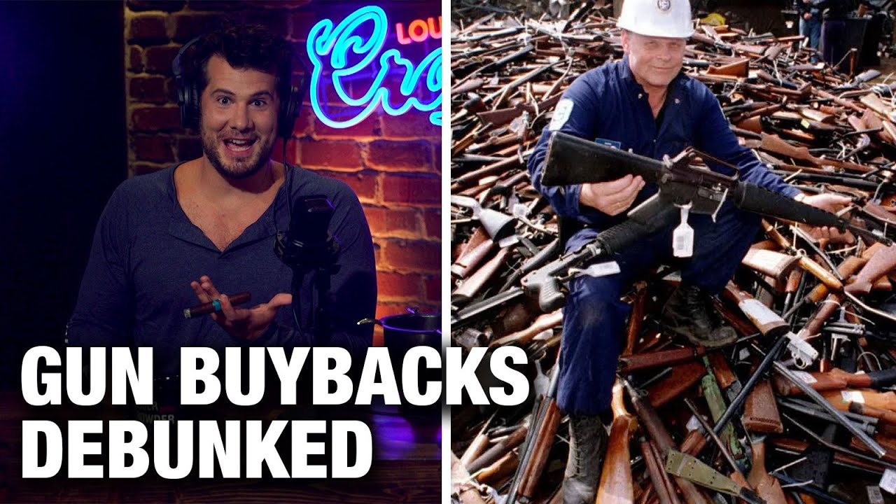 Crowder: DEBUNKED: Gun Buyback Programs!